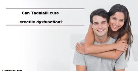 Can Tadalafil cure erectile dysfunction?